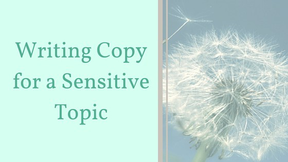 How to Write Copy for a Sensitive Topic image