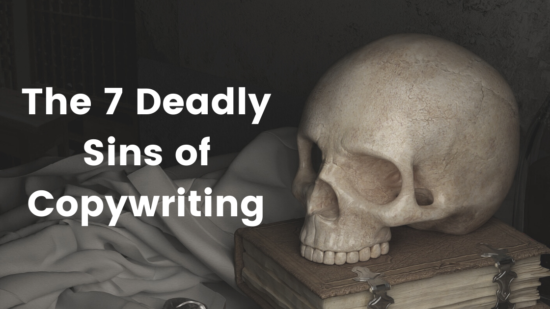 7 Deadly Sins of Copywriting image