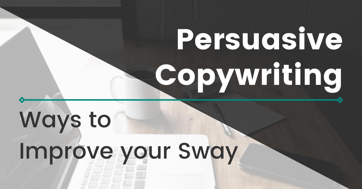 Persuasive Copywriting: 4 Ways to Improve your Sway image