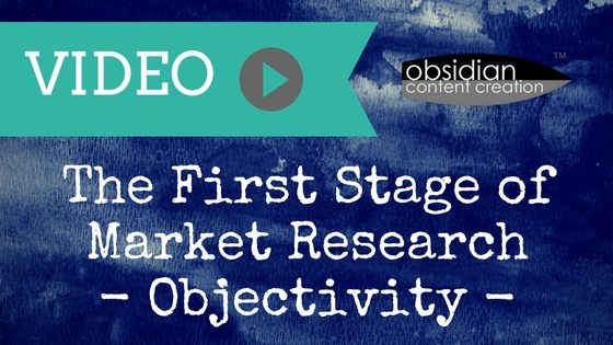 VIDEO: The First Stage of Market Research: Objectivity image