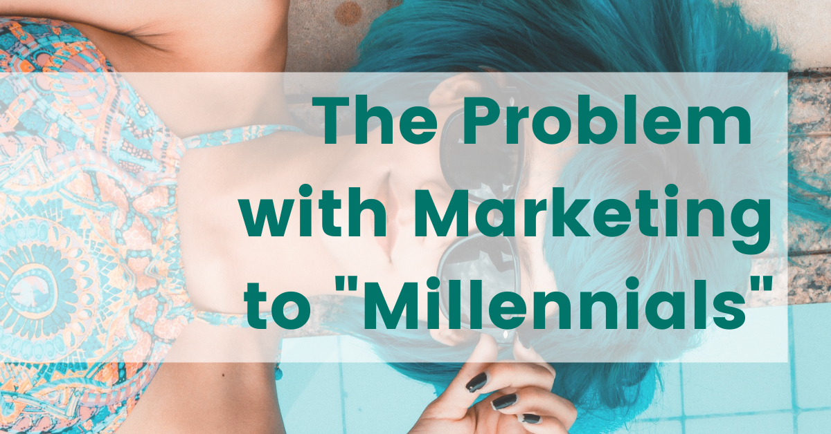 """The Problem with Marketing to """"Millennials"""" image"""